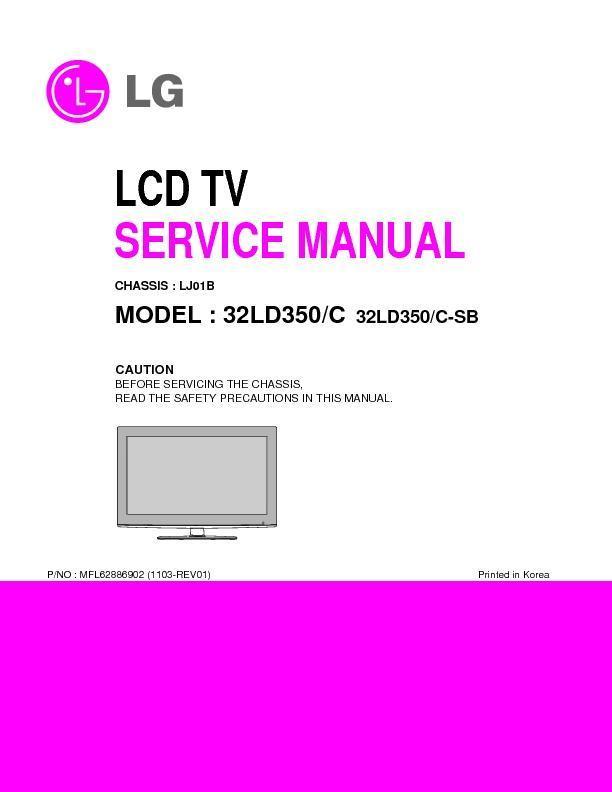 lg 32ld350 chassis lj01b service manual view online or download rh servlib com LG 32LD350 Specs LG 32LD350 TV