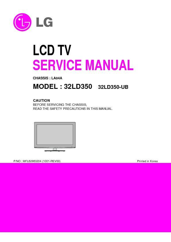 lg 32ld350 chassis la04a service manual view online or download rh servlib com LG 32LD350 Firmware Update USB Model 42PQ30 LG TV Base Replacement Stand For