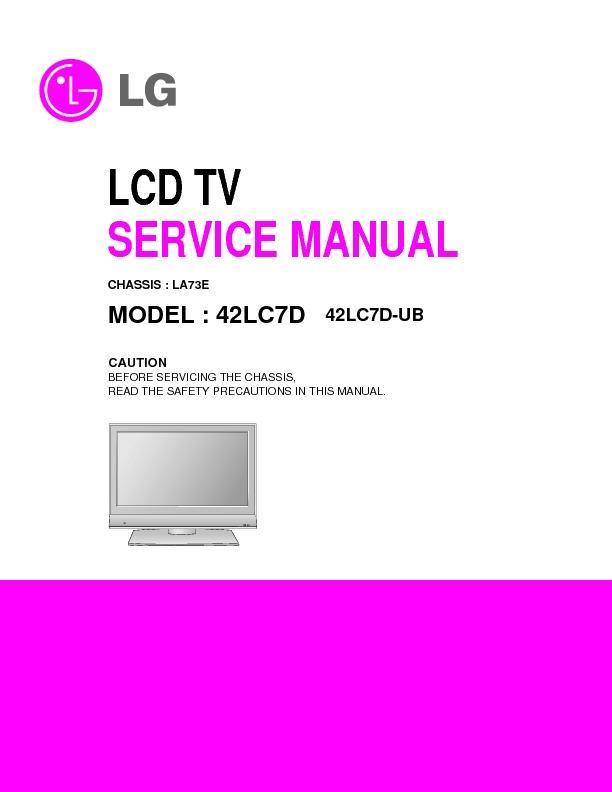 lg 42lc7d chassis la73e service manual view online or download rh servlib com LG 42LC7D Power Control Board LG 42LC7D Manual Service