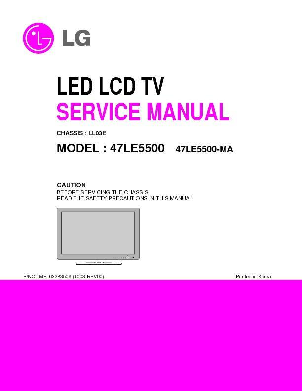 lg 47le5500 chassis ll03e service manual view online or download rh servlib com tv lg 47le5500 manual 47 LG Flat Screen TV