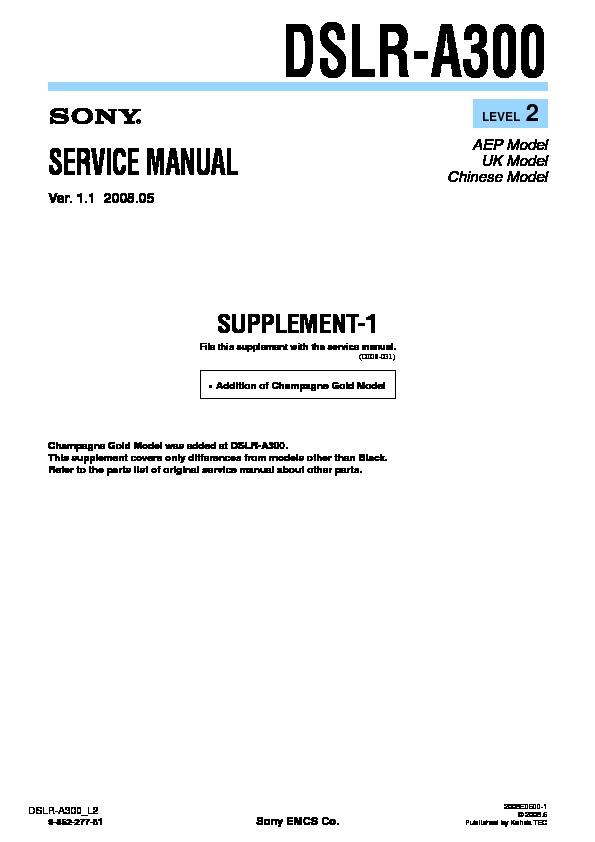 sony dslr a300 serv man2 service manual view online or download rh servlib com sony alpha a300 service manual sony a300 repair manual